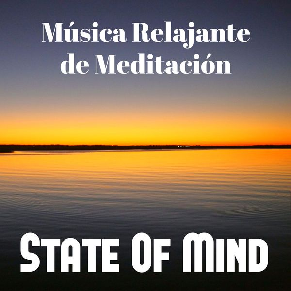 State of mind m sica relajante de meditaci n para siete chakras clases de yoga ejercitar la - Relajacion para dormir bien ...
