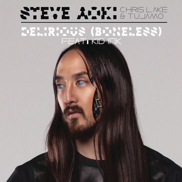 Steve Aoki, Chris Lake & Tujamo feat. Kid Ink Delirious (Boneless) - 0617465541957_600