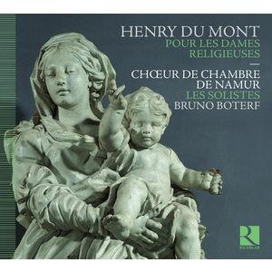 Henry Du Mont : Pour les Dames Religieuses