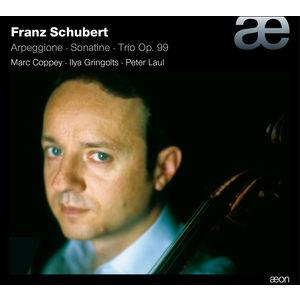 Schubert: Arpeggione / Sonatina / Trio No. 1