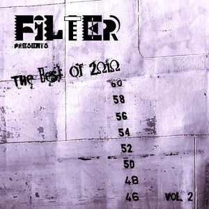 Filter Presents The Best Of 2010 Vol. 2