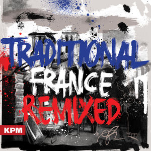 Traditional France Remixed
