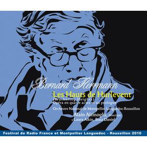Bernard Herrmann : Les Hauts de Hurlevent (1946/1951)