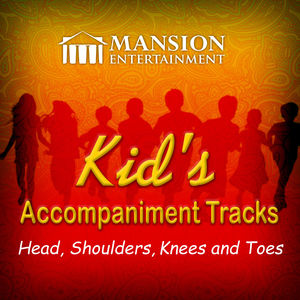 Head, Shoulders, Knees and Toes (Kid's Karaoke)
