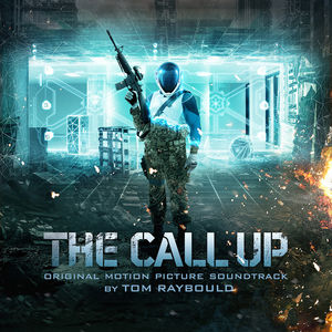 The Call Up (Original Motion Picture Soundtrack)