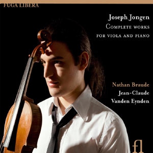 Jongen: Complete Works for Viola and Piano