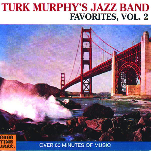Turk Murphy's Jazz Band Turk Murphy's Jazz Band