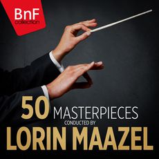 50 Masterpieces Conducted by Lorin Maazel