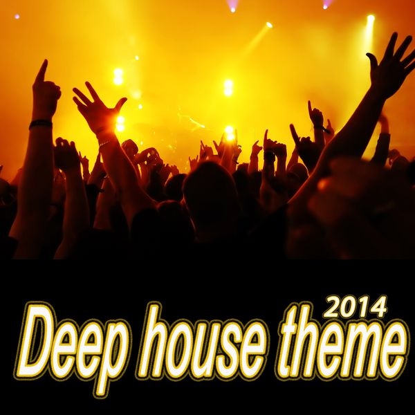 deep house theme 2014 various artists t l charger et
