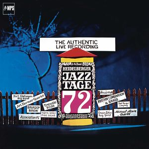 Heidelberger Jazz Tage 72 (The Authentic Live Recording)