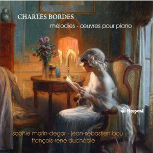 Charles Bordes : Mélodies - Œuvres pour piano