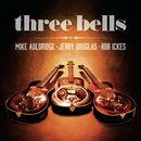 Three Bells | Mike Auldridge