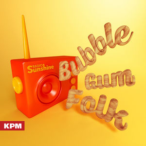 Radio Sunshine: Bubble Gum Folk