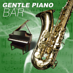 Gentle Piano Bar – Jazz Piano, Background Jazz, Easy Listening, Soft Evening Music, Relaxing Jazz Sounds, Night Moods