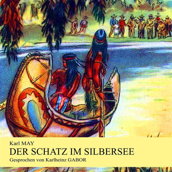 Der schatz im silbersee karl may download and listen for Der schatz im silbersee