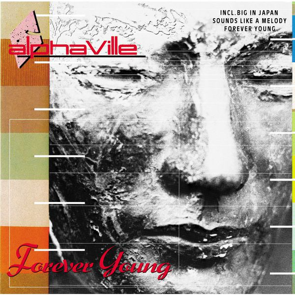Forever Young | Alphaville - Download and listen to the album