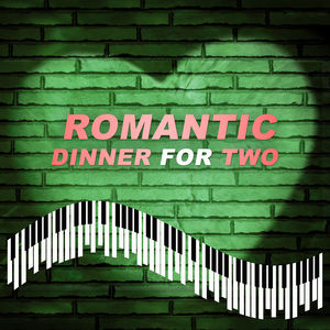 Romantic Dinner for Two - Sexy Jazz Lounge, Sensual Jazz, Piano Bar, Soft Sounds to Relax