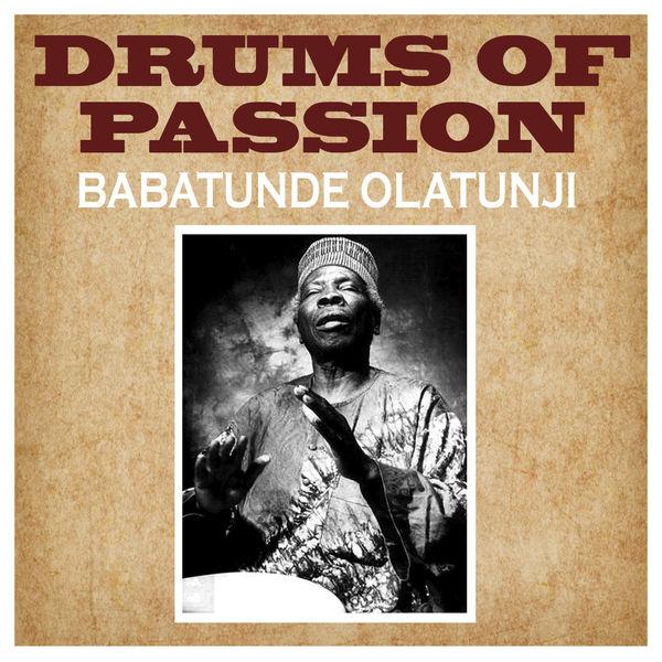 Babatunde Olatunji Drums of Passion Babatunde Olatunji Drums of