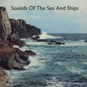 Sounds of the Sea and Ships