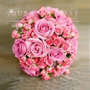 Dubstep Rose, Vol. 2