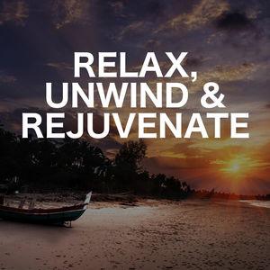 Relax, Unwind & Rejuvenate