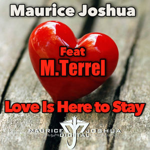 Love Is Here to Stay (feat. M. Terrel)