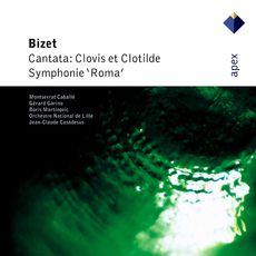 Bizet : Clovis et Clotilde & Roma  -  Apex