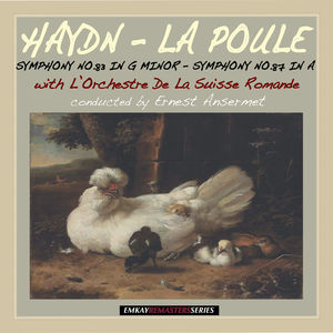 "Haydn: Symphony No. 83 in G Minor ""La Poule"" & Symphony No.87 in A Major (Remastered)"