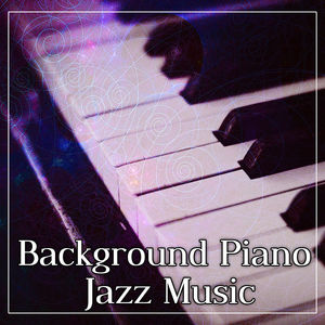 Background Piano Jazz Music – Vintage Jazz, Chill Piano Bar, Easy Listening, Smooth Jazz, Blue Piano