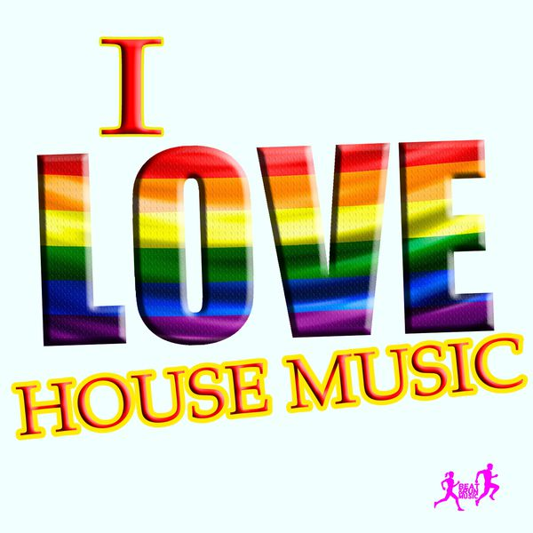 i love house music various artists download and listen