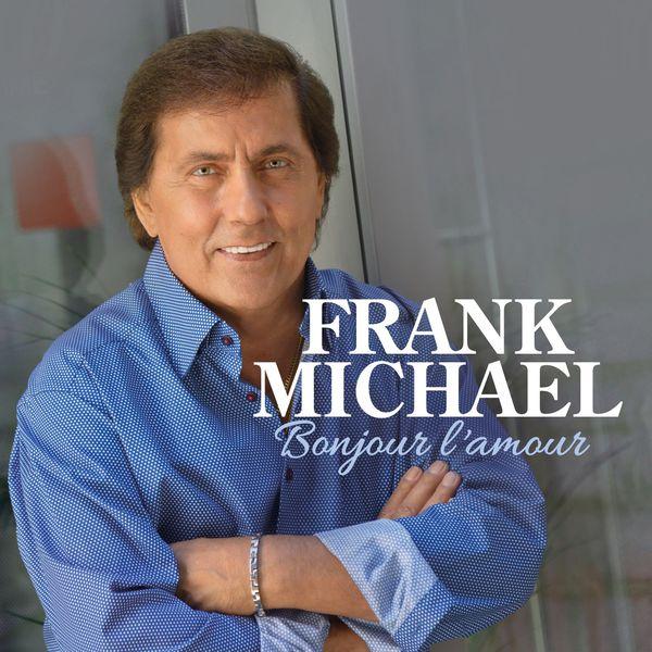 Frank Michael - Bonjour l'Amour