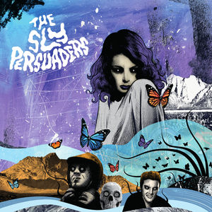 The Sly Persuaders