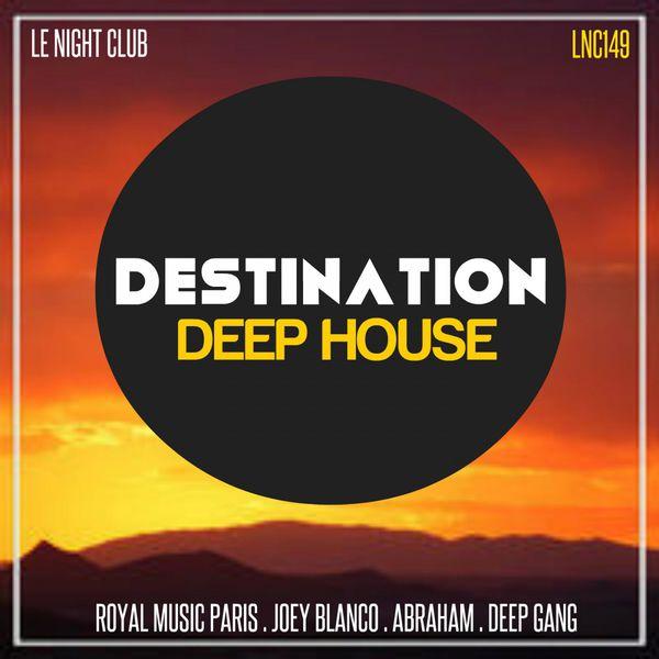 Destination deep house various artists t l charger et for Deep house bands