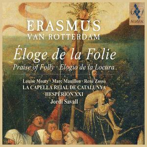 Erasmus van Rotterdam : Éloge de la folie (Version française)
