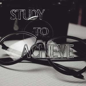 Study To Achieve