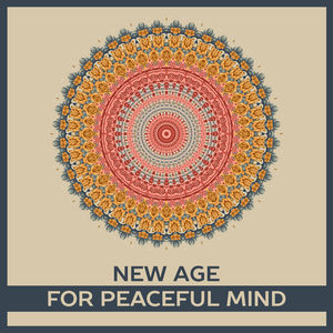 New Age for Peaceful Mind – Focus on Task, Sounds of Better Thinking, Pass Exams, Stress Relief