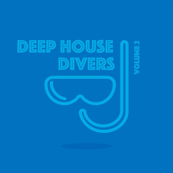 Deep house divers vol 2 various artists download and for Deep house bands