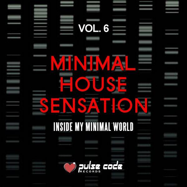 Minimal house sensation vol 6 inside my minimal world for Minimal house artists