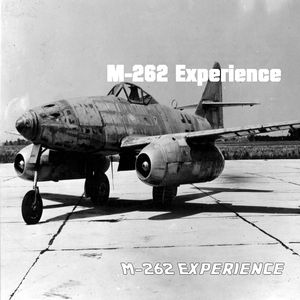 M-262 Experience