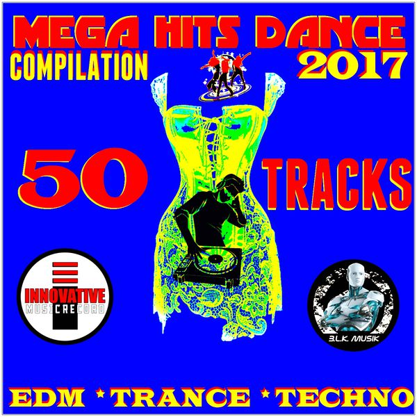 mega hits dance 2017 compilation 50 tracks edm trance techno various artists t l charger. Black Bedroom Furniture Sets. Home Design Ideas