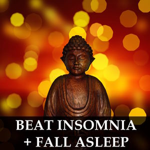 Beat Insomnia & Fall Asleep Fast - Abolute Relaxation Mix for a Night of Deep Sleep, and for Help with Meditation, Yoga, Study and Better Mental Health