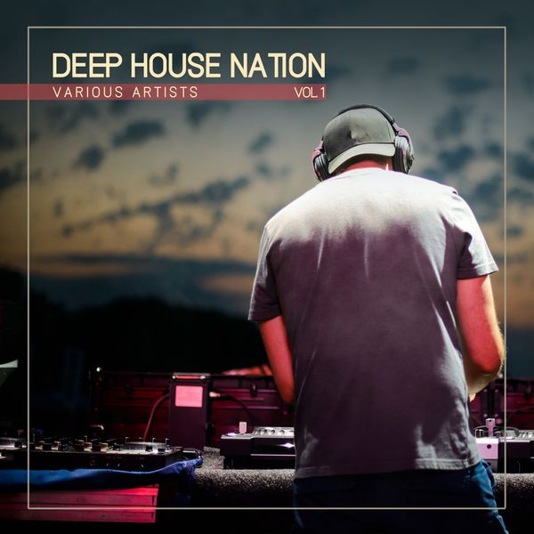 Deep house nation vol 1 various artists t l charger for Deep house bands