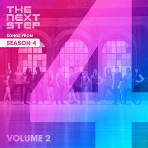Songs from The Next Step: Season 4 Volume 2