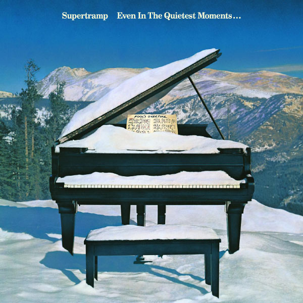 Supertramp Even In The Quietest Moments