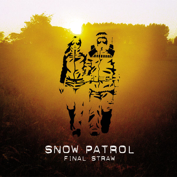 Snow patrol final straw newhairstylesformen2014 com