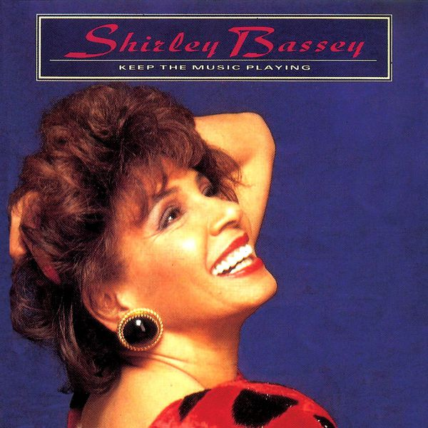 Shirley Bassey Keep The Music Playing - 0698458127884_600
