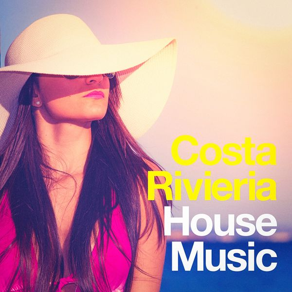 Costa rivieria house music deep house club album for Pop house music