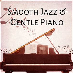 Smooth Jazz & Gentle Piano – Calming Piano Jazz for Relaxation, Soft Jazz Music, Jazz Night Sounds, Instrumental Piano for Sad Days, Sadness, Cure Depression with Jazz Music
