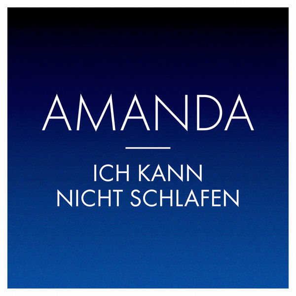 ich kann nicht schlafen amanda download and listen to. Black Bedroom Furniture Sets. Home Design Ideas