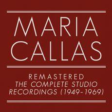 Maria Callas Remastered - The Complete Studio Recordings